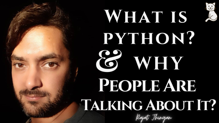 Basic Introduction about Python Language and Opportunities an article by Rajat Jhingan